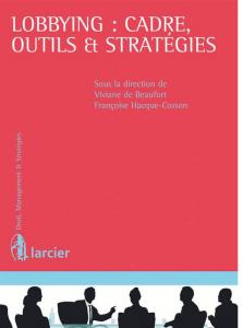 Présentation du manuel «Lobbying : cadre, outils et stratégies»